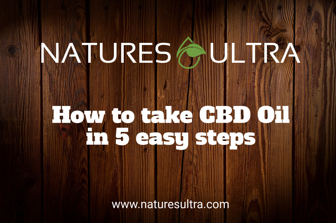 How to Take CBD Oil in 5 Easy Steps