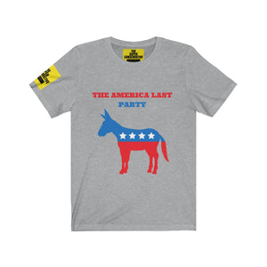 The America Last Party T-shirt - Democratic Party - unisex