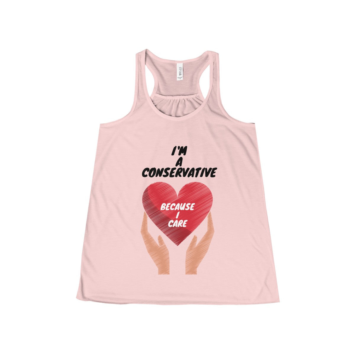I'm A Conservative, Because I Care - Tank Top