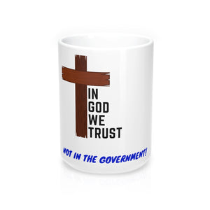 In God We Trust - Mug 15oz