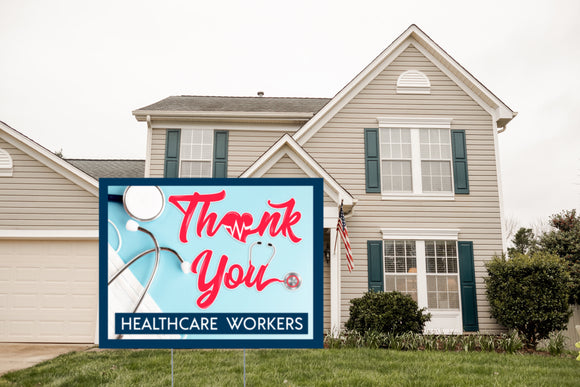 Thank You Healthcare Workers Lawn Sign. 18