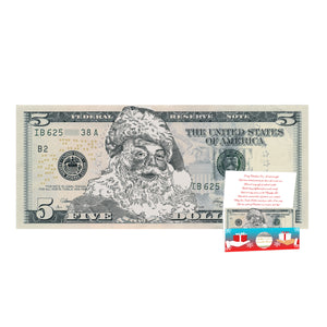 The Official Santa Claus 5.0 Dollar Bill. Real USD. Bankable and Spendable. Complete Santa Gift and Card