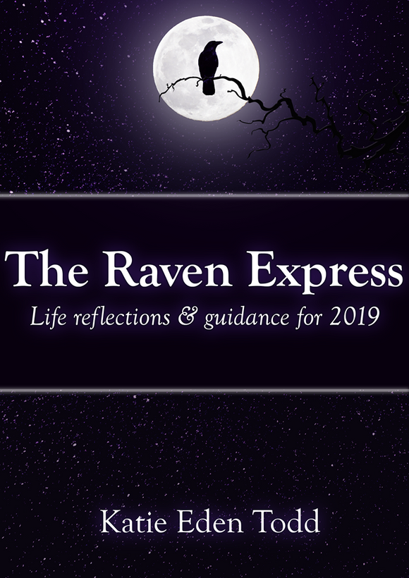 The Raven Express: 'Life reflections and guidance for 2019'