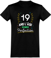 T shirt homme 19 ans la perfection