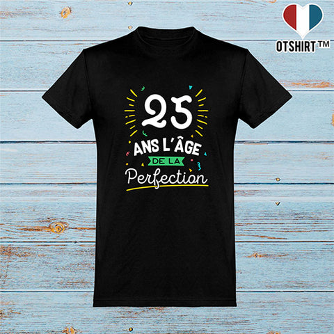 T shirt homme 25 ans la perfection