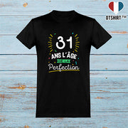 T shirt homme 31 ans la perfection