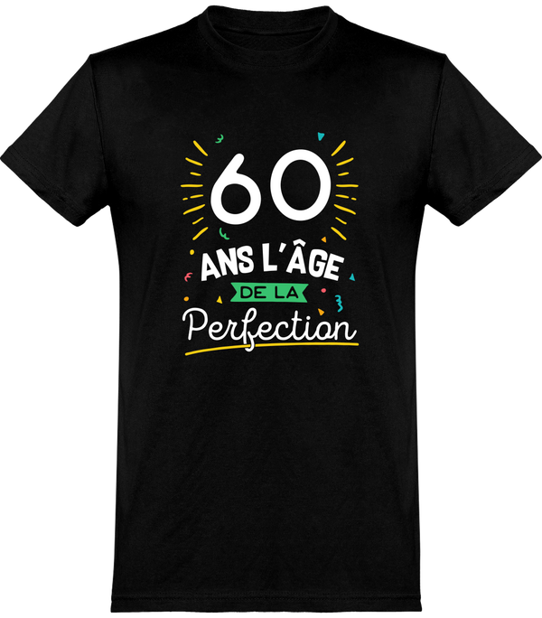 T shirt homme 60 ans la perfection