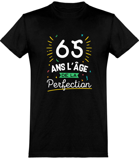 T shirt homme 65 ans la perfection