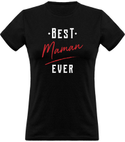 T shirt femme best maman ever t shirt