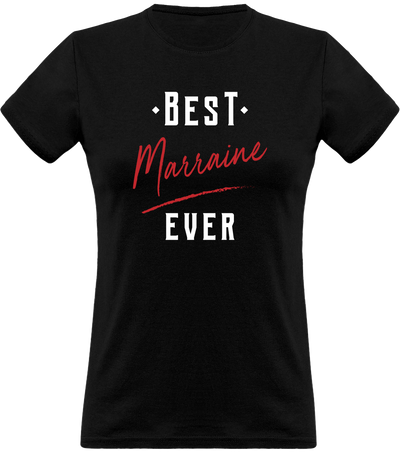 T shirt femme best marraine ever