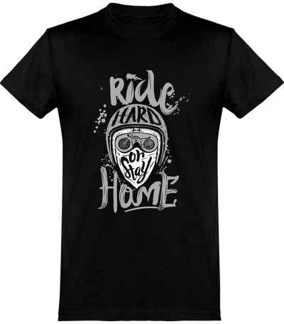 Ride hard or stay home café racer t-shirt humour motard cadeau, imprimé en France.