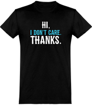 T shirt homme hi i don't care