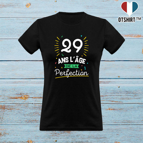T shirt femme 29 ans la perfection