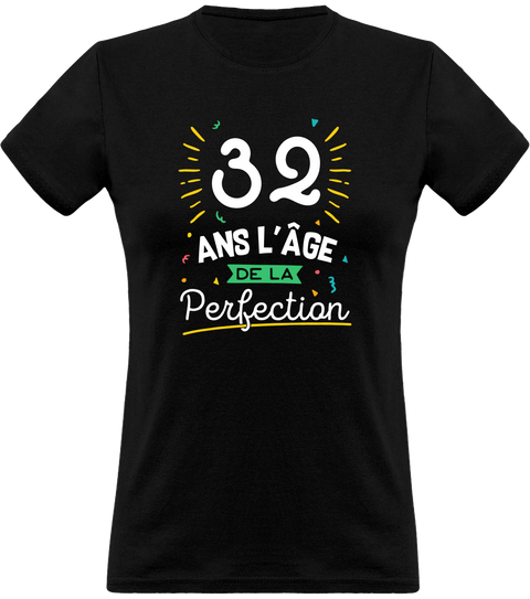 T shirt femme 32 ans la perfection