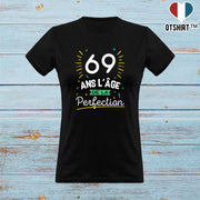 T shirt femme 69 ans la perfection