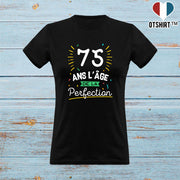 T shirt femme 75 ans la perfection