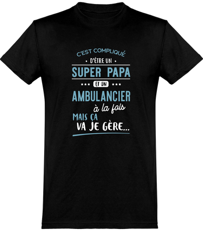 T shirt homme super papa et ambulancier
