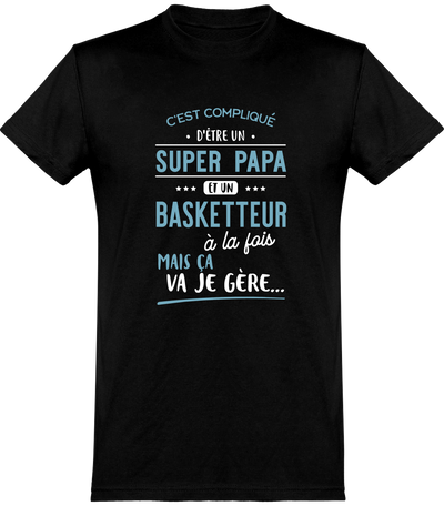 Super papa et basketteur t-shirt humour basketball cadeau, tee shirt 100% coton.