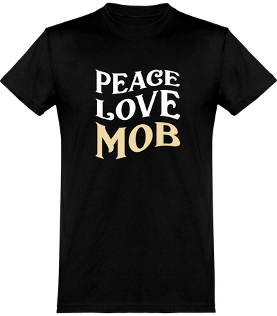 T shirt homme peace love mob