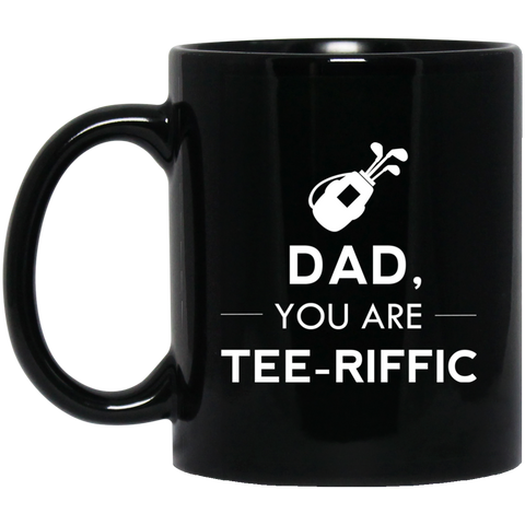 Dad, You're Tee-riffic Mug