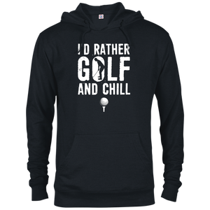 I'd Rather Golf and Chill Hoodie