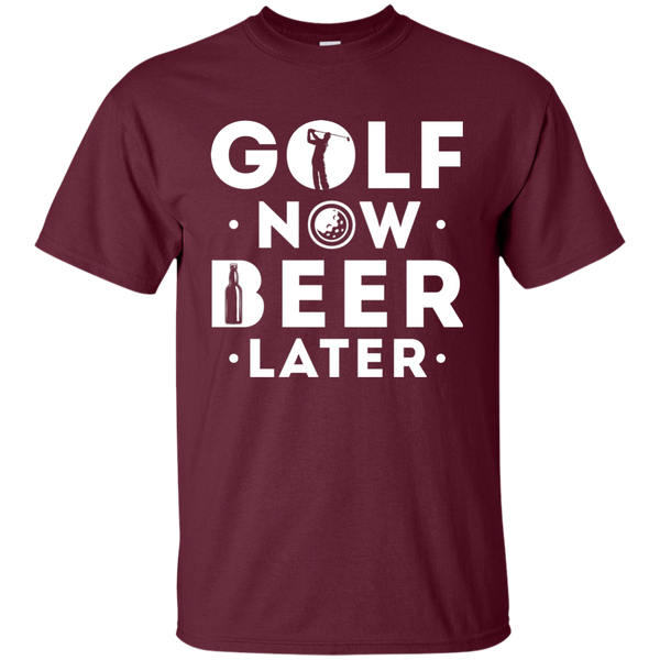 Golf Now Beer Later T-Shirt