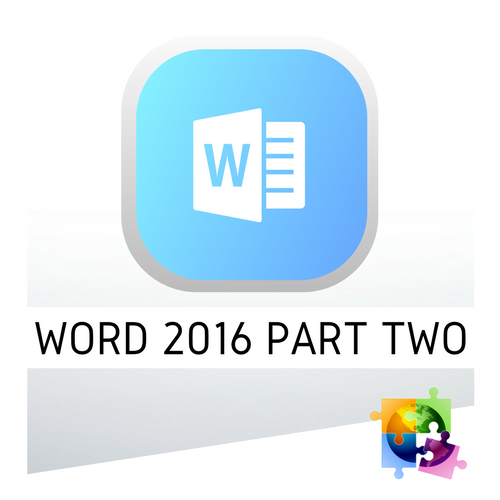 Microsoft Word 2016 Part Two