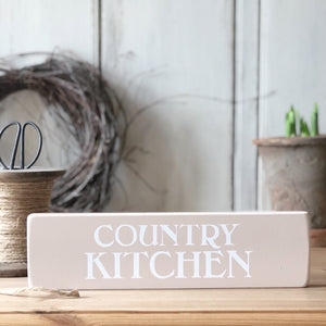 Country Kitchen Standing Sign VARIOUS COLOURS