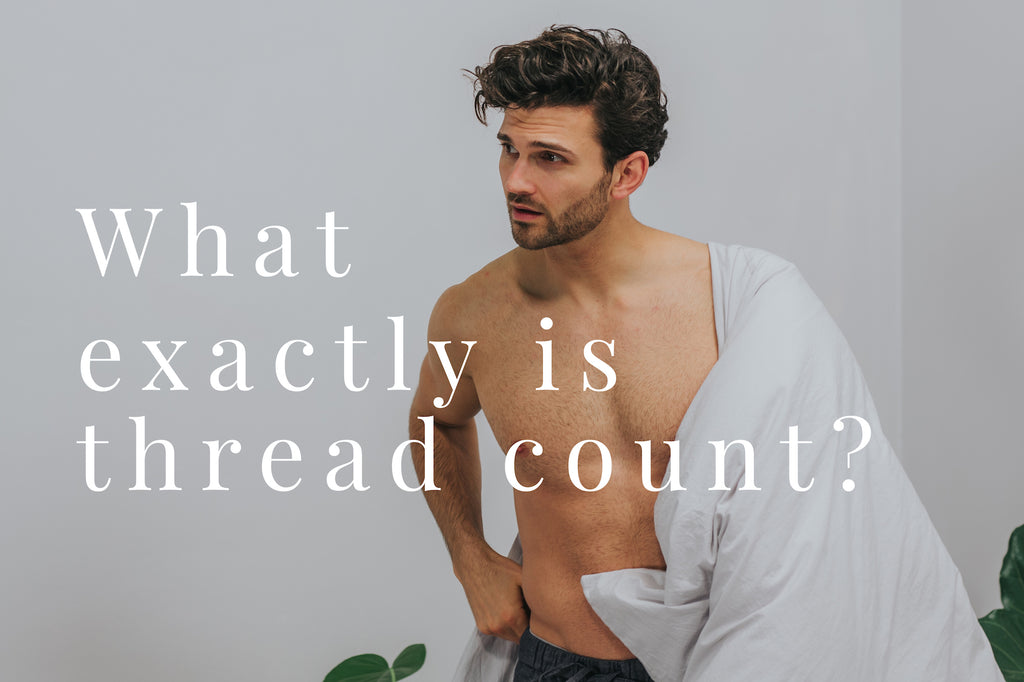 What is thread count? | BEDFOLK
