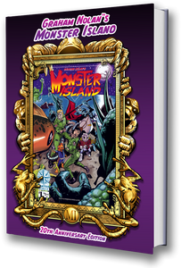 GRAHAM NOLAN'S MONSTER ISLAND 20TH ANNIVERSARY CREATOR EDITION