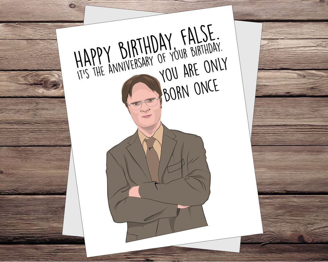 It Is Your Birthday Card The Office Birthday Card Dwight Schrute