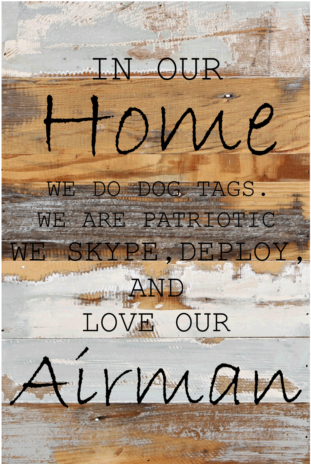 12x18 IN OUR HOME WOOD SIGN - AIR FORCE - UNIFORMED®