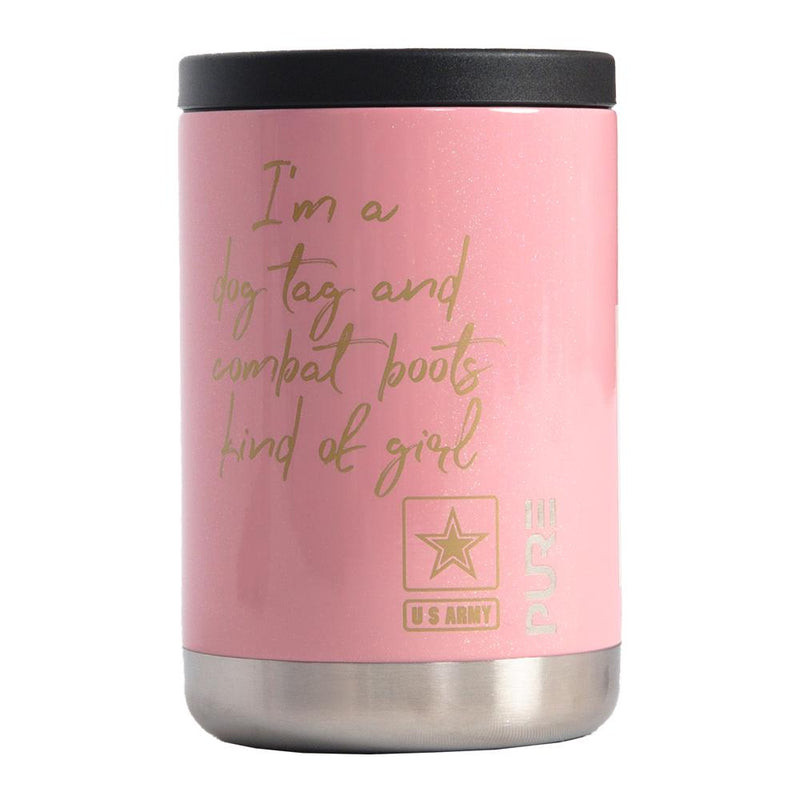 "PURE Drinkware 12 oz Combo Cooler - Army, ""I'm a dog tags and combat boots kinda girl"" - UNIFORMED®"