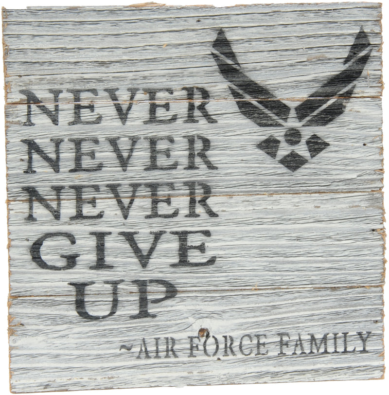 8x8 NEVER NEVER NEVER WOOD SIGN - AIR FORCE - UNIFORMED®