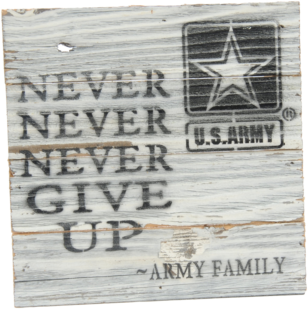 8x8 NEVER NEVER NEVER WOOD SIGN - ARMY - UNIFORMED®