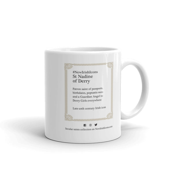 St Nadine of Derry on a mug