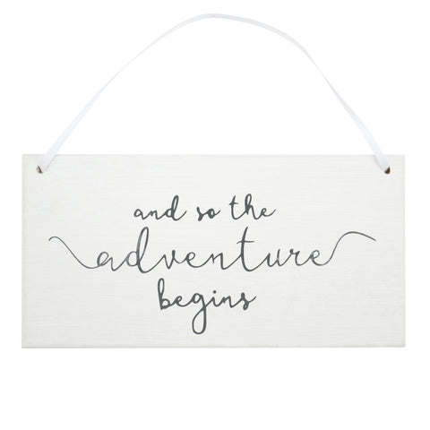 'And So The Adventure Begins' - White Hanging Sign