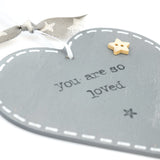 'You Are So Loved' - Grey Heart Keepsake Decoration