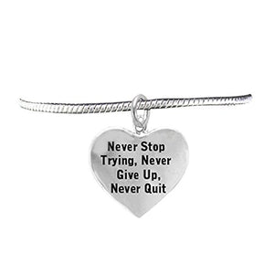 Never Stop Trying, Never Give Up, Never Quit, Bracelet Safe - Nickel & Lead Free