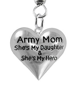 "Army Enlisted ""Daughter"", My Daughter Is My Hero, Earrings, Hypoallergenic Safe - Nickel & Lead Free"