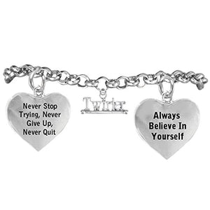 "Twirling Jewelry ""Never Give Up, Never Stop Trying, Believe in Yourself"" Nickel Free Bracelet"