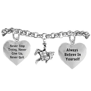 "Barrel Racer ""Never Give Up, Never Stop Trying. Always Believe in Yourself"" Adjustable"