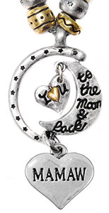 "Mamaw ""I Love You to The Moon & Back"", Adjustable Necklace Set, Will NOT Irritate Sensitive Skin."
