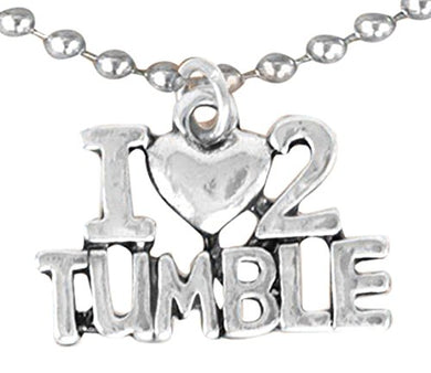 I Love to Tumble Necklace, Adjustable, Hypoallergenic, Nickel, Lead & Cadmium Free!