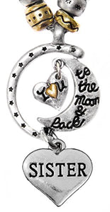 "Sister ""I Love You to The Moon & Back"", Adjustable Necklace Set, Will NOT Irritate Sensitive Skin"