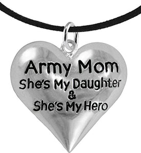 "Army Enlisted ""Daughter"", My Daughter Is My Hero, Adjustable, Safe - Nickel & Lead Free"