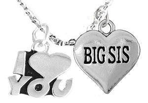 Big Sis I Love You Adjustable Curb Chain Necklace, Hypoallergenic, Safe - Nickel & Lead Free