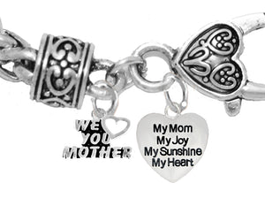 We Love You Mother, My Mom, My Joy My Sunshine,Hypoallergenic,No Nickel,Cadmium,Lead 346-1893B1
