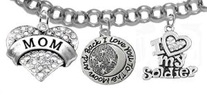 "ArMy Mom, ""I Love You to The Moon & Back"", Crystal ""I Love My Soldier"", Rolo Chain Bracelet - Safe"