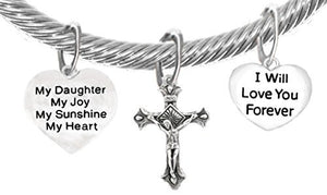"My ""Daughter"", My Joy, My Sunshine, My Heart, and ""I Will Love You Forever"" & A Crucifix, Bracelet"
